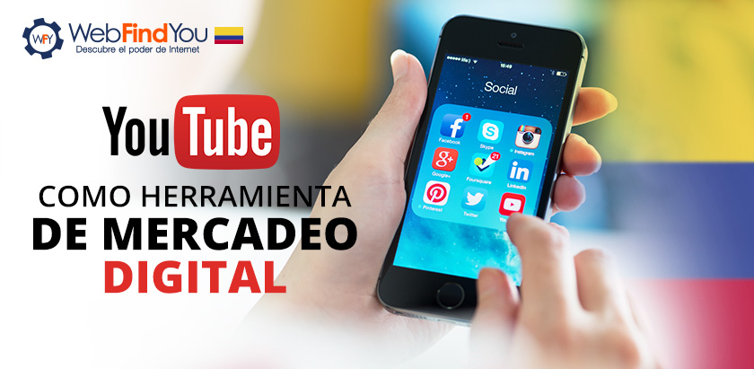 YouTube Como Herramienta de Mercadeo Digital en Colombia