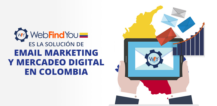 WebFindYou, es la Solución del Email Marketing en Colombia