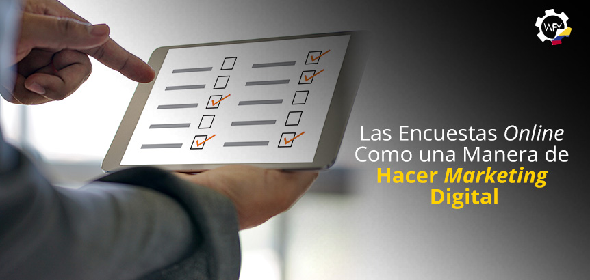 Las Encuestas Online Como Una Manera de Marketing Digital