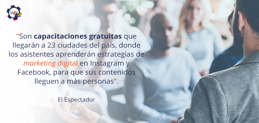 Son Capacitaciones Gratuitas Donde los Emprendedores Aprenderán Sobre Marketing Digital en Facebook