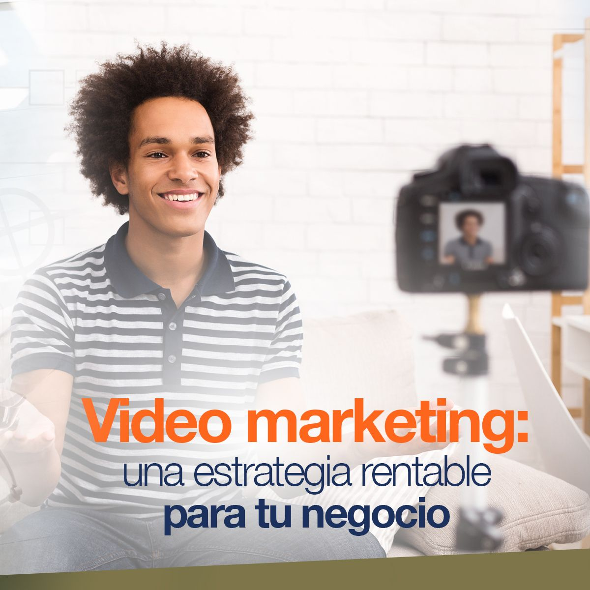 Video marketing: una estrategia rentable para tu negocio