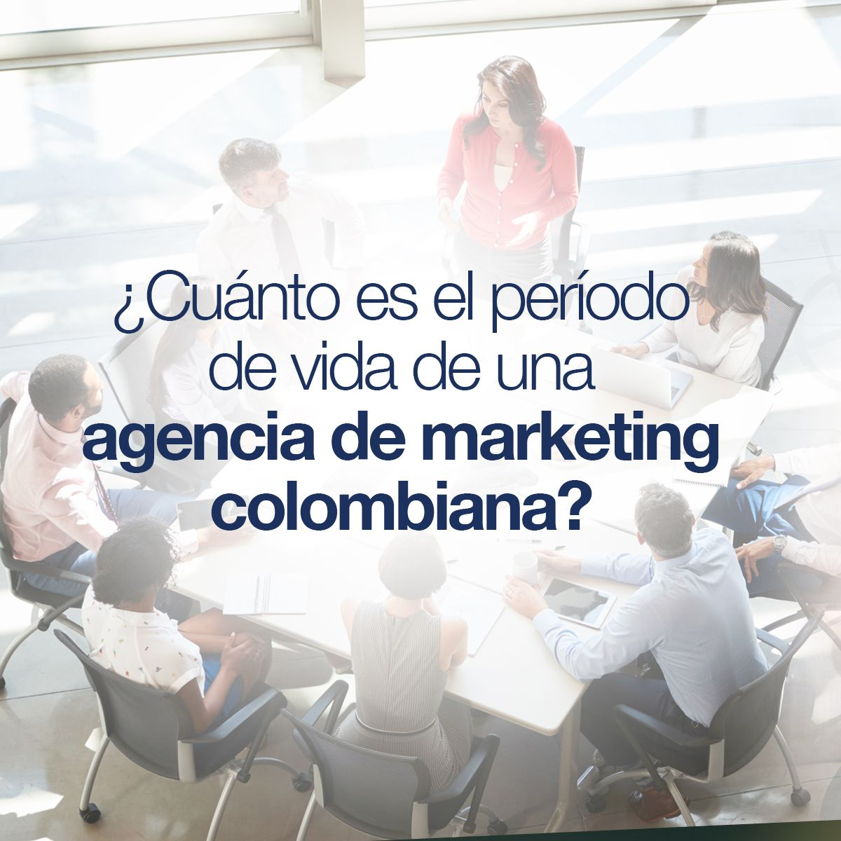 ¿Cuánto es el período de vida de una agencia de marketing?